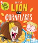 Image for There's a lion in my cornflakes