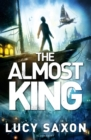 Image for The almost king : 2