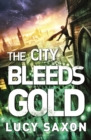 Image for The city bleeds gold