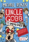Image for Uncle Gobb and the dread shed