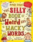 Image for The silly book of weird and wacky words
