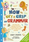 Image for How to get a grip on grammar