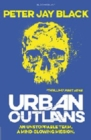 Image for Urban outlaws
