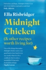 Image for Midnight chicken & other recipes worth living for