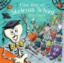 Image for First day at Skeleton School