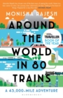 Image for Around the world in 80 trains  : a 45,000-mile adventure