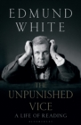 Image for The unpunished vice  : a life of reading