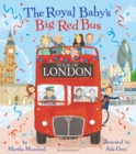 Image for The Royal Baby's big red bus tour of London