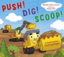 Image for Push! Dig! Scoop!  : a construction counting rhyme