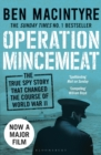 Image for Operation Mincemeat  : the true spy story that changed the course of World War II