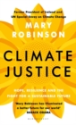 Image for Climate justice  : hope, resilience, and the fight for a sustainable future