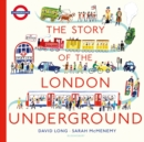 Image for The story of the London Underground
