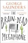 Image for The brain-dead megaphone