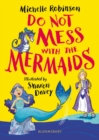 Image for Do not mess with the mermaids
