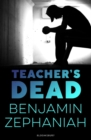 Image for Teacher's dead