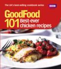Image for 101 best ever chicken recipes: tried-and-tested ideas