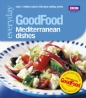 Image for 101 Mediterranean dishes: tried-and-tested recipes