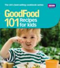 Image for 101 recipes for kids: tried-and-tested ideas