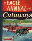 Image for The Eagle annual of the cutaways