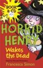 Image for Horrid Henry wakes the dead