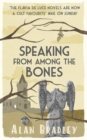 Image for Speaking from Among the Bones : A Flavia de Luce Mystery Book 5