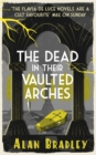 Image for The dead in their vaulted arches