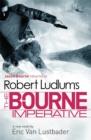 Image for Robert Ludlum's The bourne imperative  : a new Jason Bourne novel