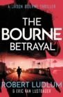 Image for Robert Ludlum's The Bourne betrayal  : a new Jason Bourne novel
