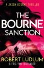 Image for Robert Ludlum's The Bourne sanction  : a new Jason Bourne novel