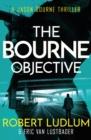 Image for Robert Ludlum's The Bourne objective  : a new Jason Bourne novel