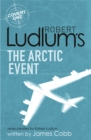 Image for Robert Ludlum's The Arctic event