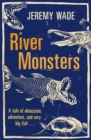 Image for River monsters