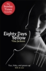 Image for Eighty days yellow