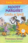 Image for Moody Margaret casts a spell