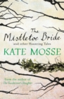 Image for The mistletoe bride and other haunting tales