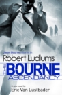 Image for Robert Ludlum's The Bourne ascendancy