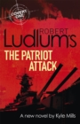 Image for Robert Ludlum's The patriot attack