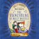 Image for The vanishing of Billy Buckle