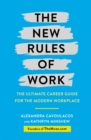 Image for The new rules of work  : the ultimate career guide for the modern workplace
