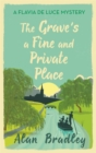 Image for The grave's a fine and private place