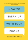 Image for How to break up with your phone