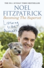 Image for Listening to the animals  : becoming the Supervet