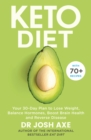 Image for Keto diet  : your 30-day plan to lose weight, balance hormones, boost brain health, and reverse disease