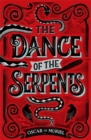 Image for The dance of the serpents