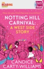 Image for Notting Hill Carnival  : a West Side story