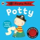 Image for Pirate Pete's potty  : potty training for boys