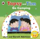 Image for Topsy and Tim go camping
