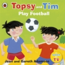 Image for Topsy and Tim play football