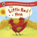 Image for The little red hen  : based on a traditional folk tale