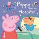 Image for Peppa goes to hospital